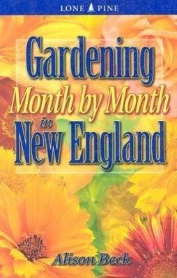 Gardening Month by Month in New England als Taschenbuch