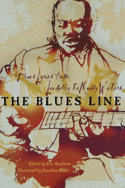 The Blues Line: Blues Lyrics from Leadbelly to Muddy Waters als Taschenbuch