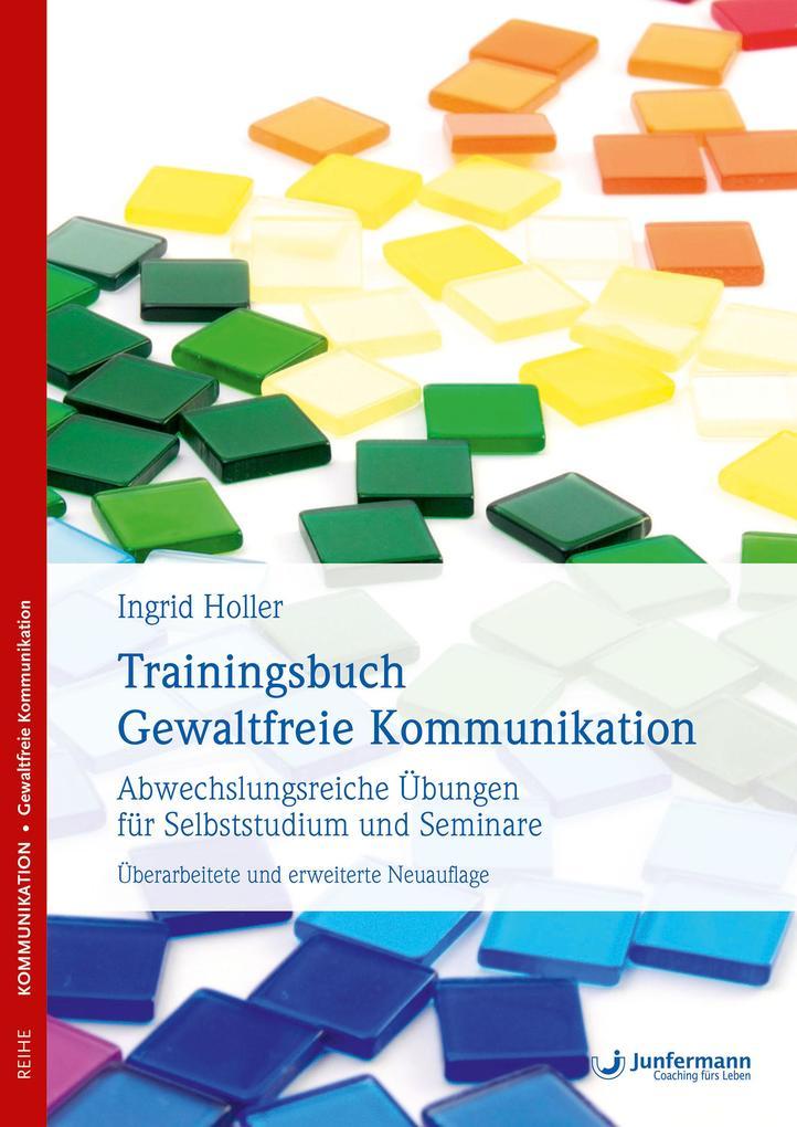 Trainingsbuch Gewaltfreie Kommunikation als Buch