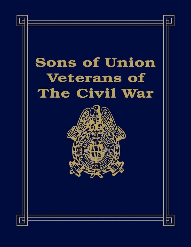 Sons of Union Veterans of the Civil War als Buch