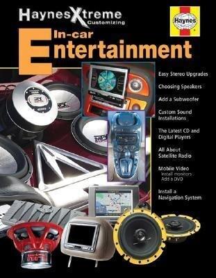 Haynes Xtreme Customizing In-Car Entertainment als Taschenbuch