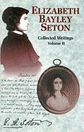 Elizabeth Bayley Seton: Collected Writings Volume 2 als Buch