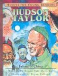 Hudson Taylor: Friend of China als Buch