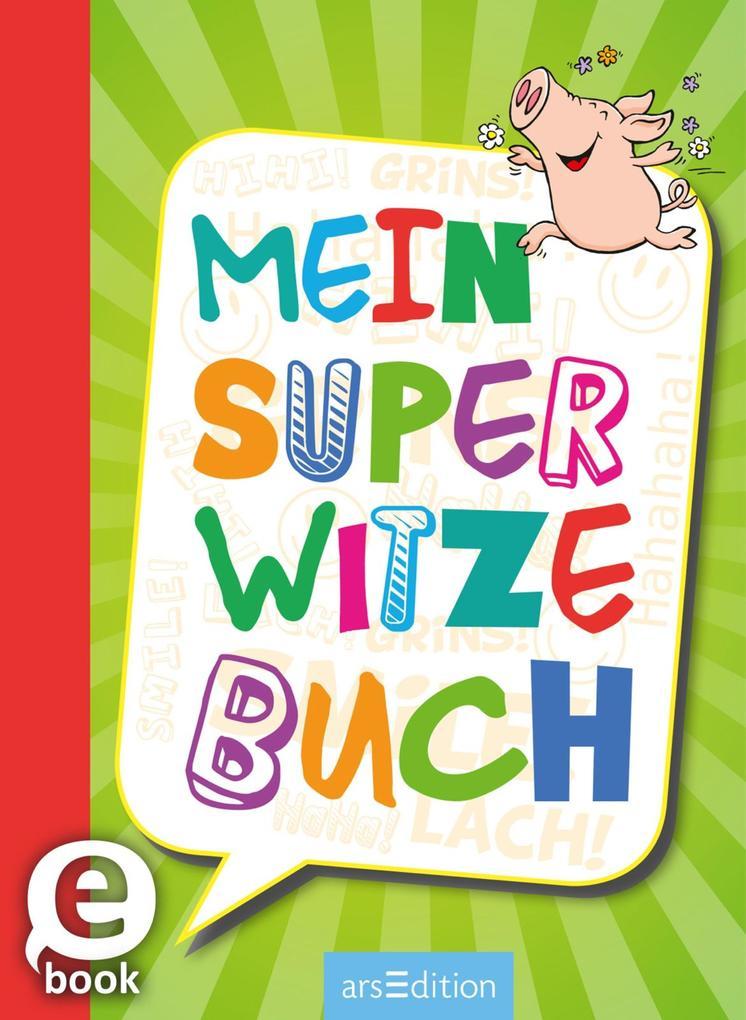 Mein super Witzebuch als eBook