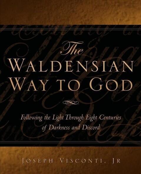 The Waldensian Way to God als Taschenbuch
