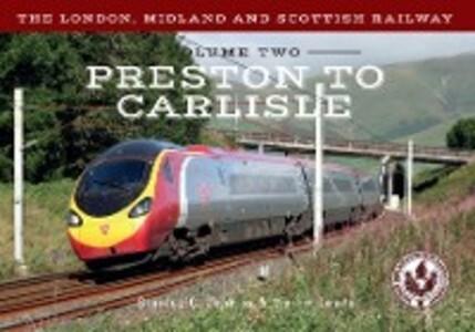 London, Midland and Scottish Railway Volume Two...