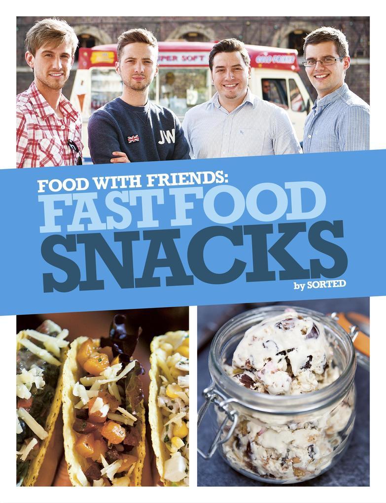 Fast Food Snacks als eBook Download von The Sor...