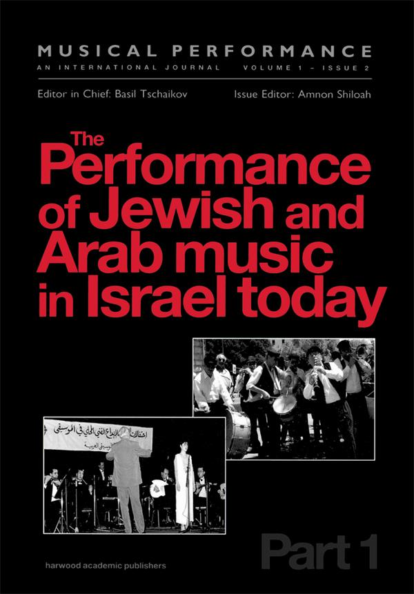 Performance of Jewish and Arab Music in Israel ...