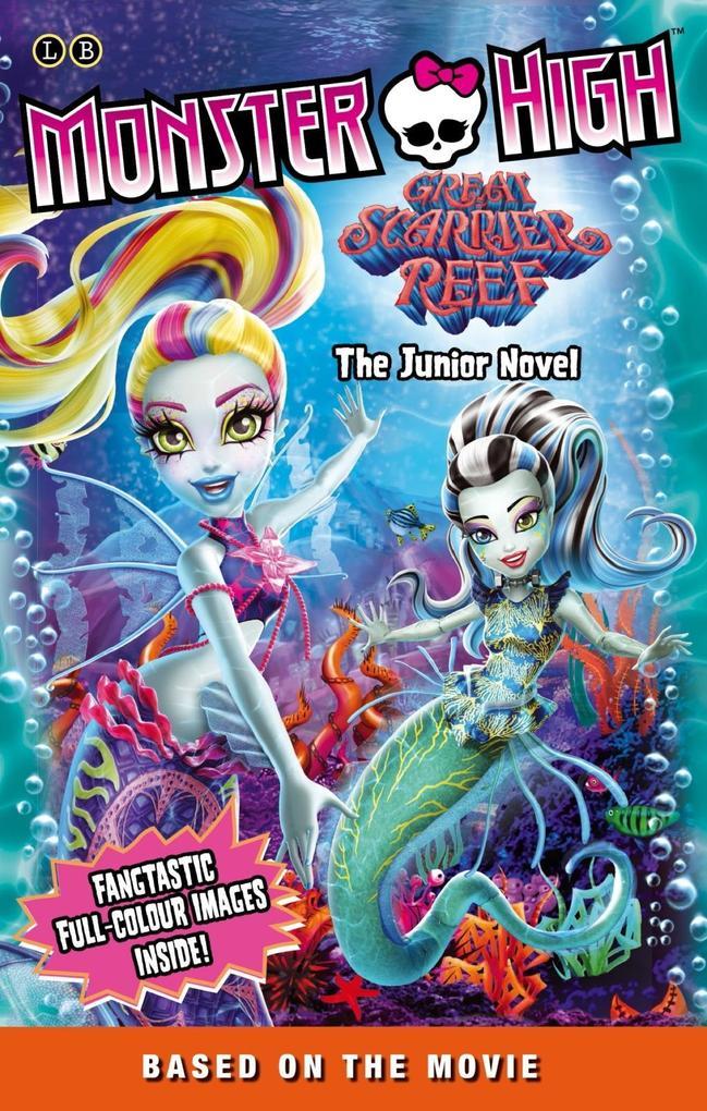 Monster High: Great Scarrier Reef als eBook Dow...