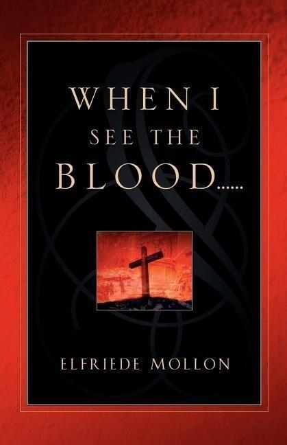 When I See the Blood als Taschenbuch