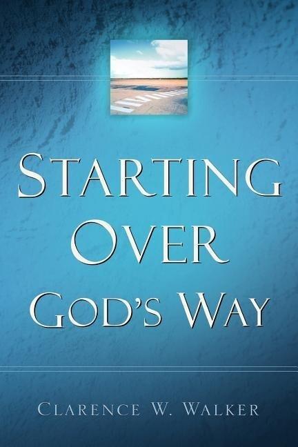 Starting Over God's Way als Taschenbuch