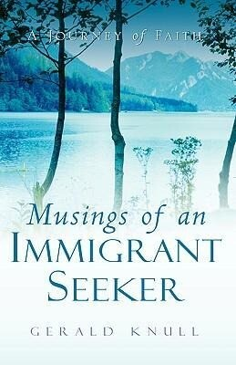 Musings of an Immigrant Seeker als Buch