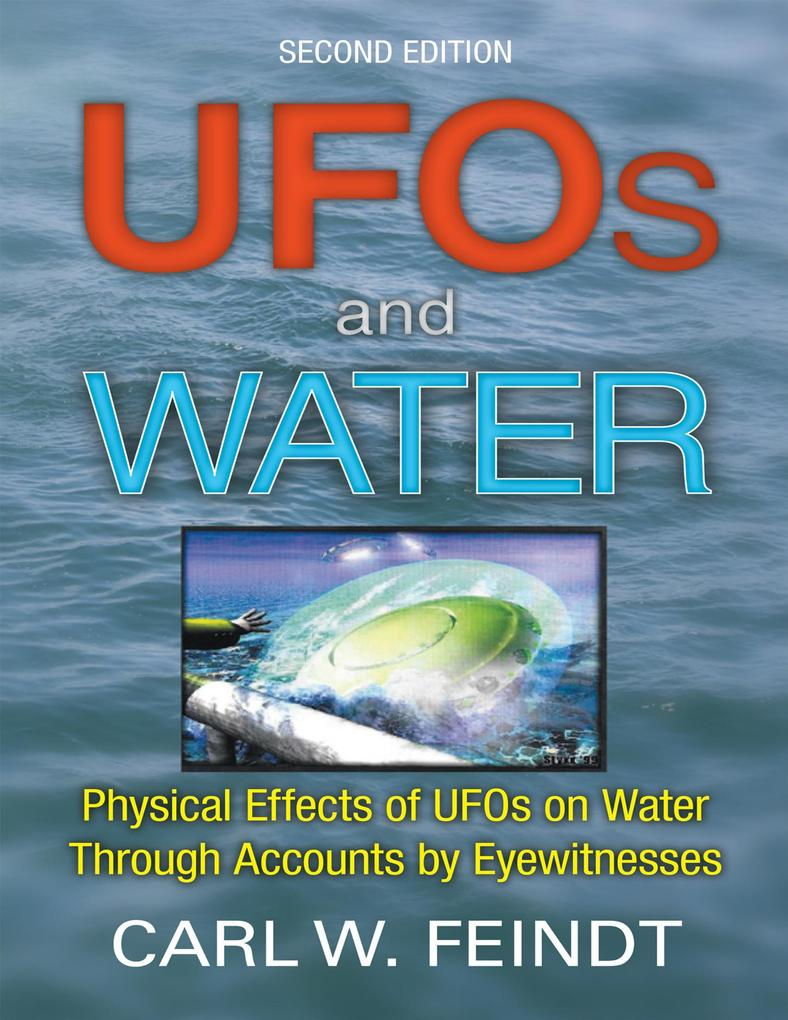 UFOs and Water: Physical Effects of UFOs On Wat...