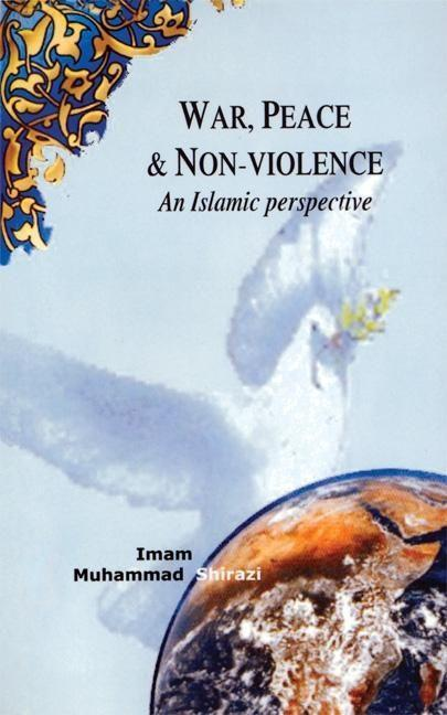War, Peace, and Non-Violence: An Islamic Perspective als Taschenbuch