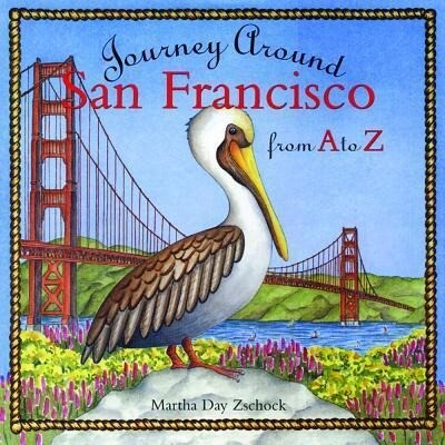Journey Around San Francisco from A to Z als Buch