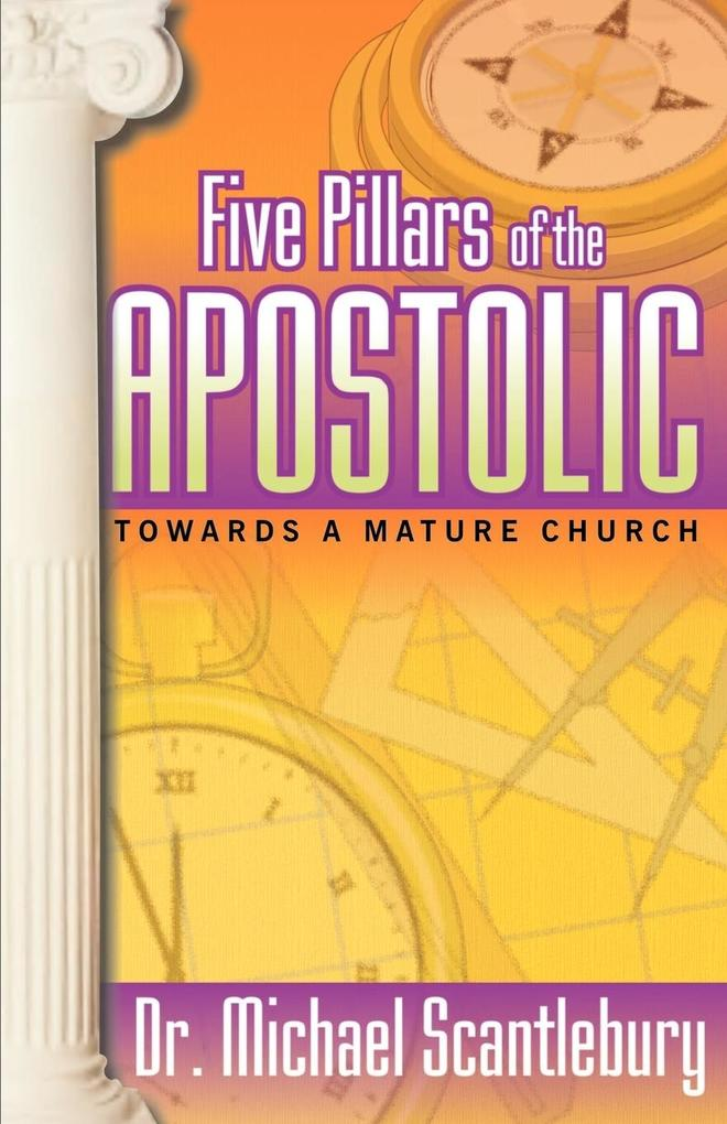 Five Pillars of the Apostolic als Taschenbuch