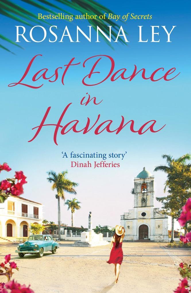 Last Dance in Havana als eBook Download von Ros...
