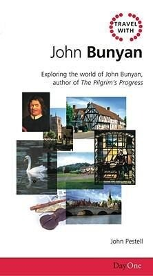 Travel with John Bunyan: Exploring the World of John Bunyan, Author of the Pilgrims Progress als Taschenbuch