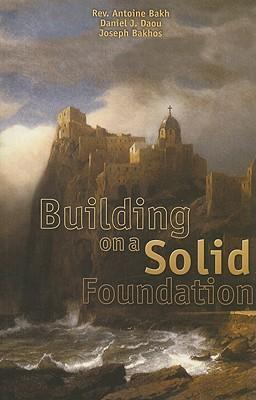 BUILDING ON A SOLID FOUNDATION als Taschenbuch