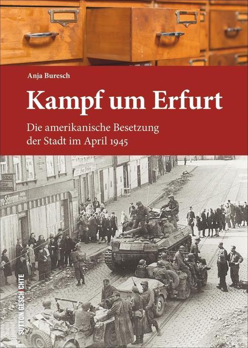 Kampf um Erfurt als Buch von Anja Buresch