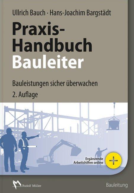 Praxis-Handbuch Bauleiter als Buch