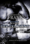 World of Nightwalkers - Kuss der Erlösung
