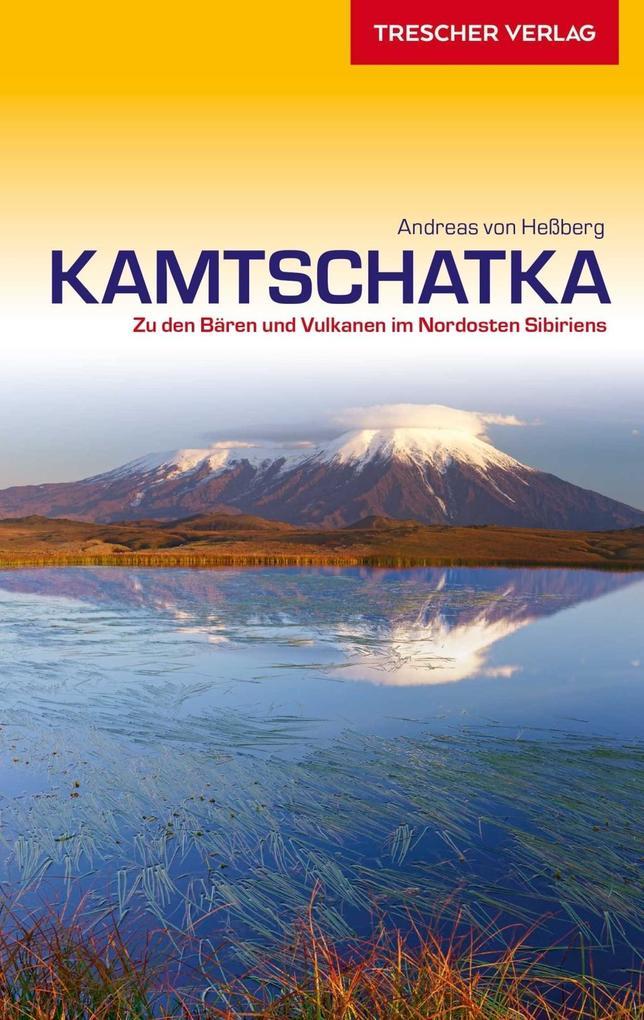 Kamtschatka als Buch von Andreas von Hessberg