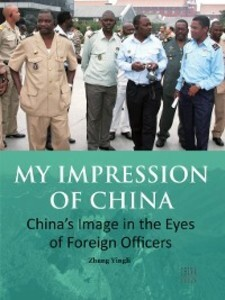 My Impression of China: China´s Image in the Ey...