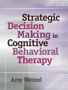 Strategic Decision Making in Cognitive Behavior...