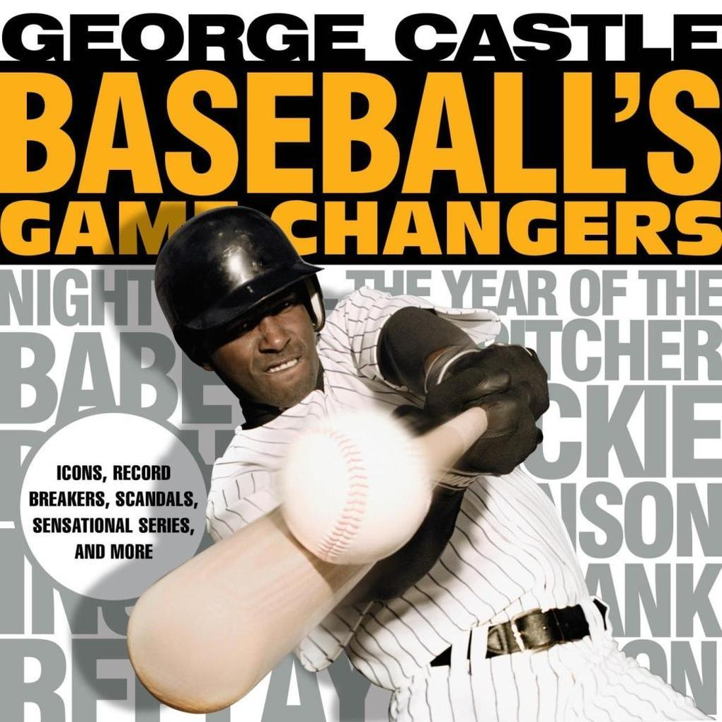Baseball´s Game Changers als eBook Download von...