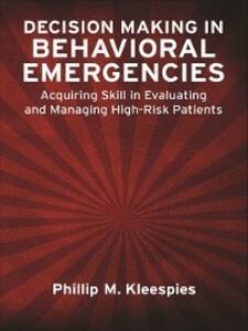 Decision Making in Behavioral Emergencies als e...