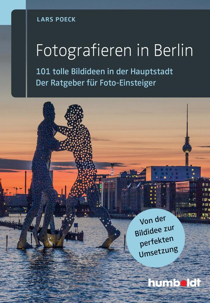 Fotografieren in Berlin als eBook Download von ...