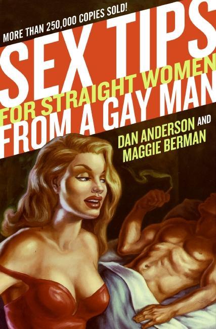Sex Tips for Straight Women from a Gay Man als Taschenbuch