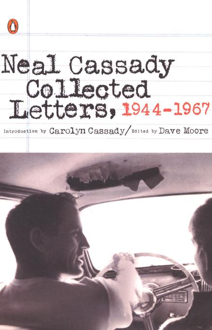 Neal Cassady Collected Letters, 1944-1967 als Taschenbuch
