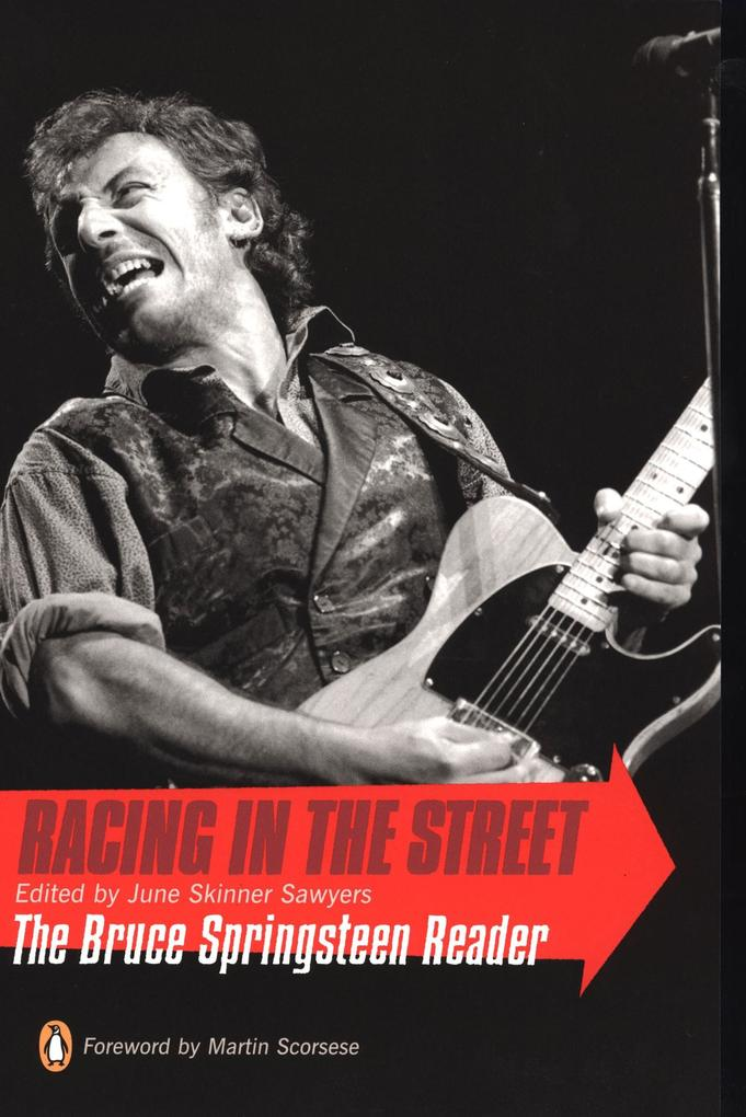 Racing in the Street: The Bruce Springsteen Reader als Taschenbuch