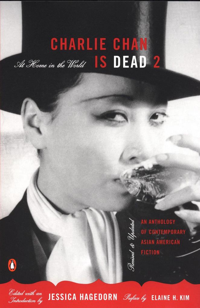 Charlie Chan Is Dead 2: At Home in the World: An Anthology of Contemporary Asian American Fiction als Taschenbuch
