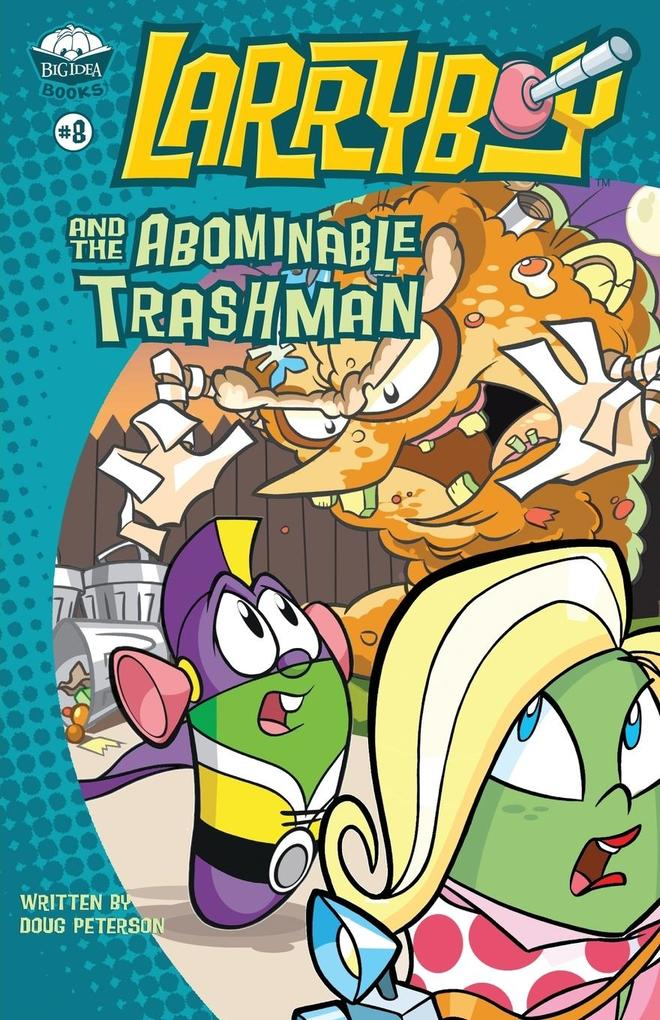 Larryboy and the Abominable Trashman! als Taschenbuch