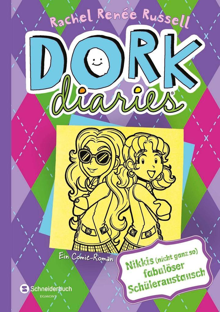 DORK Diaries 11. Nikkis (nicht ganz so) fabulös...