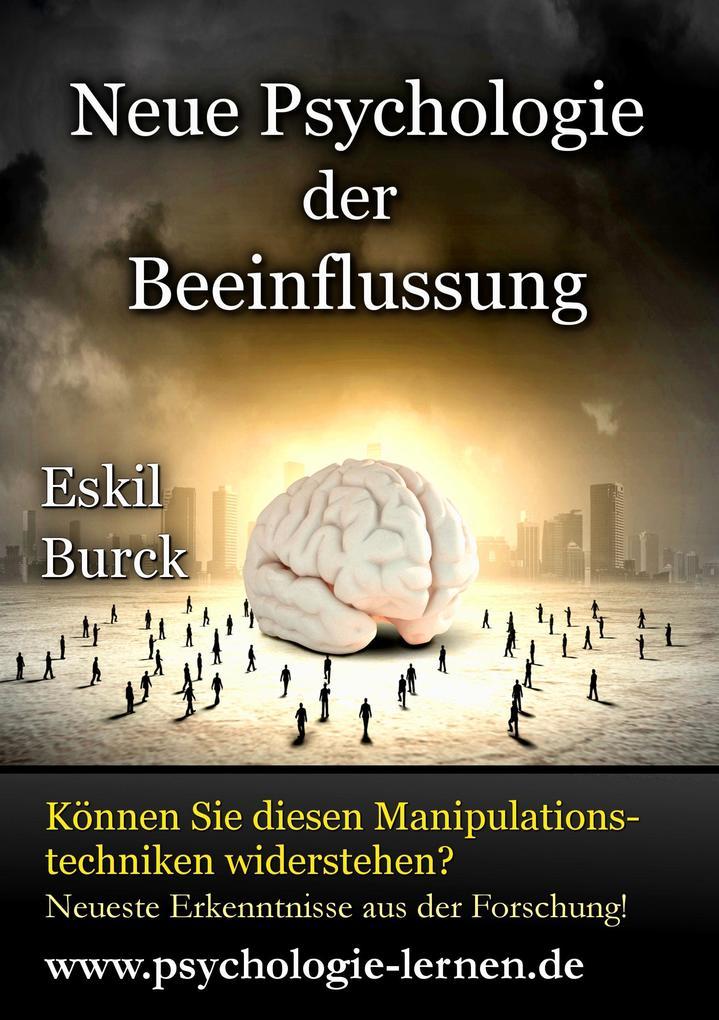 Neue Psychologie der Beeinflussung als Buch von...