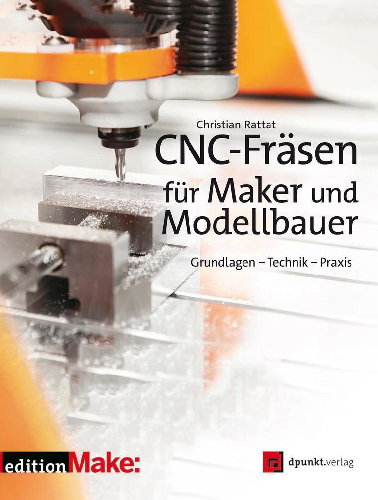 CNC-Fräsen für Maker und Modellbauer als eBook ...