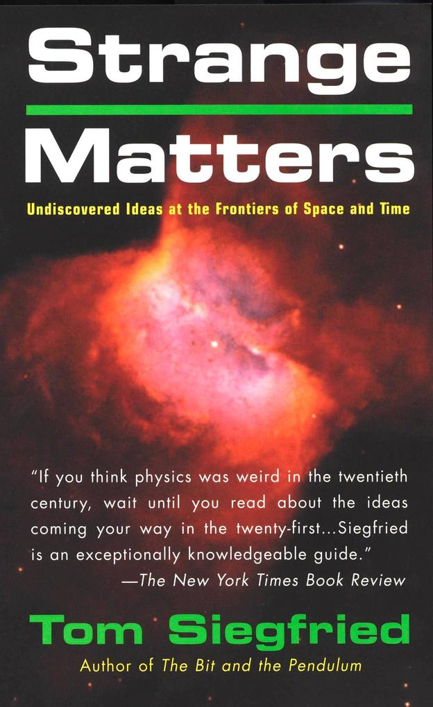 Strange Matters: Undiscovered Ideas at the Frontiers of Time and Space als Taschenbuch