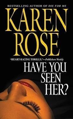 Have You Seen Her? als Taschenbuch