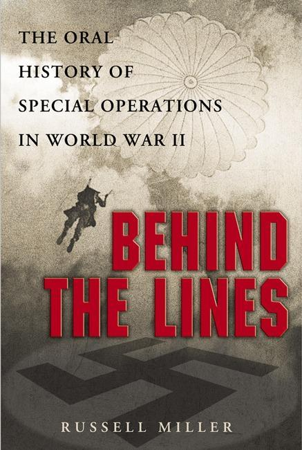 Behind the Lines: The Oral History of Special Operations in World War II als Taschenbuch