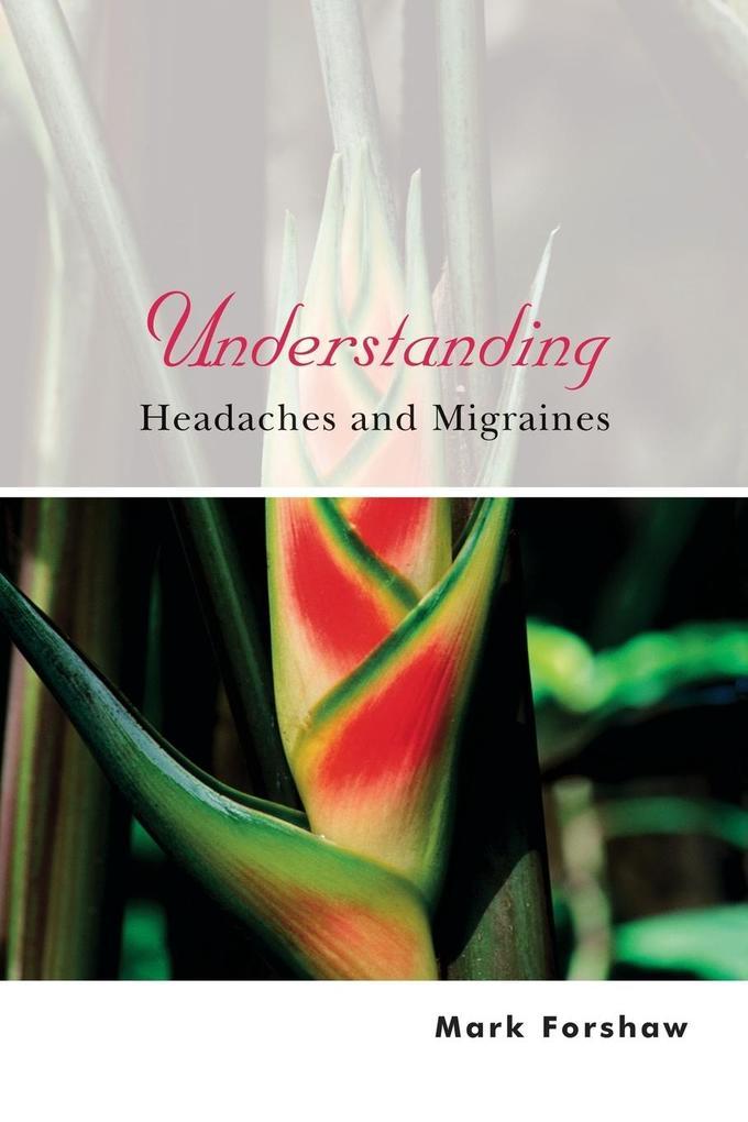 Understanding Headaches and Mi als Buch (kartoniert)