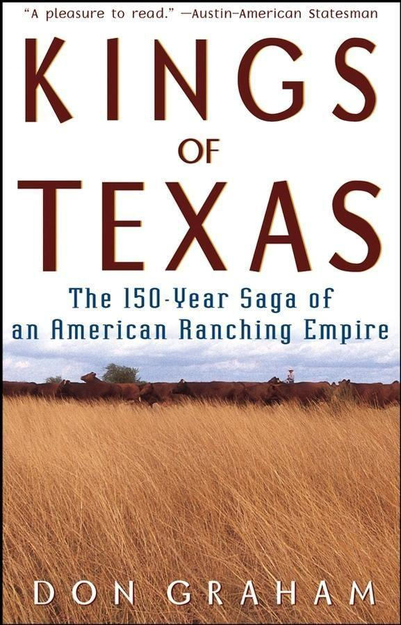 Kings of Texas: The 150-Year Saga of an American Ranching Empire als Taschenbuch