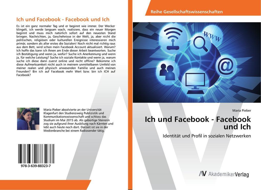 Ich und Facebook - Facebook und Ich als Buch vo...