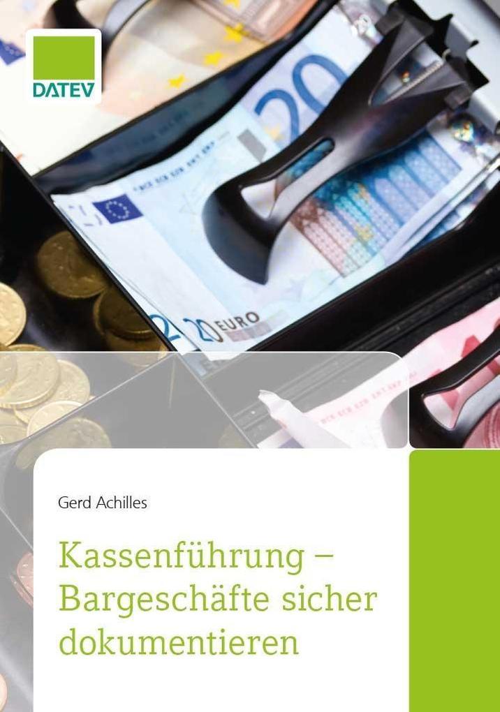 Kassenführung - Bargeschäfte sicher dokumentieren als eBook