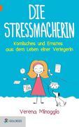 Die Stressmacherin
