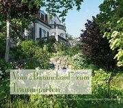 """Vom """"Baumeland"""" zum Traumgarten"""