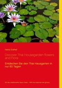 Discover Thai Housegarden flowers and Flora photobook